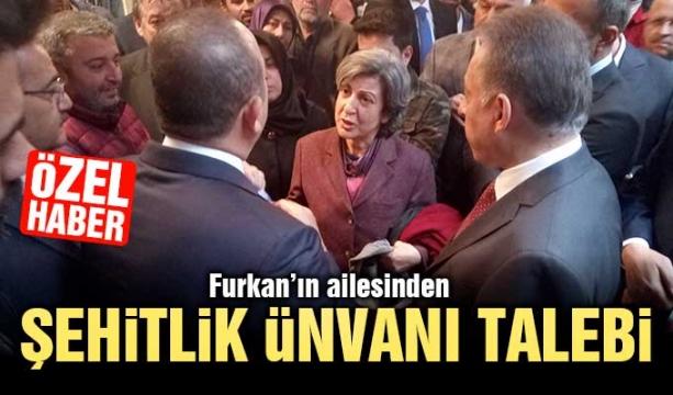 Furkan'ın ailesinden şehitlik ünvanı talebi (Özel Haber)
