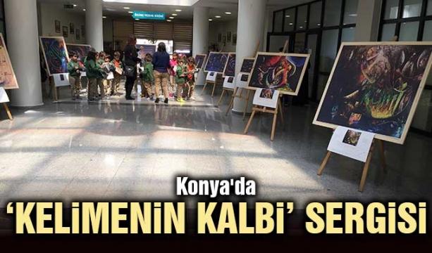 Konya'da 'Kelimenin Kalbi' sergisi