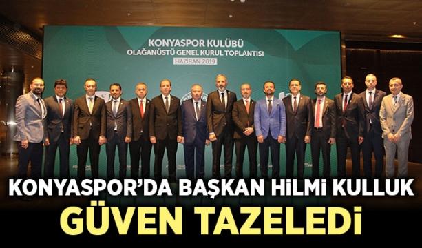 Konyaspor'da başkan Hilmi Kulluk güven tazeledi
