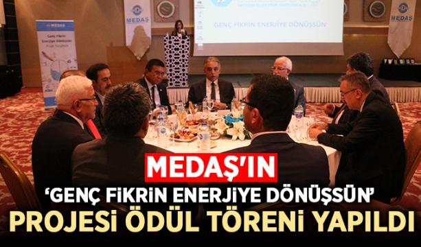 MEDAŞ'ın 'Genç Fikrin Enerjiye Dönüşsün' projesi ödül töreni yapıldı