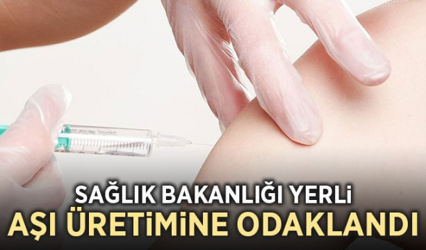 Sağlık Bakanlığı yerli aşı üretimine odaklandı