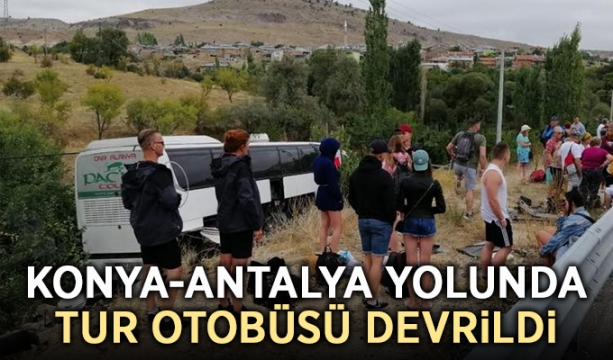 Konya-Antalya yolunda tur otobüsü devrildi