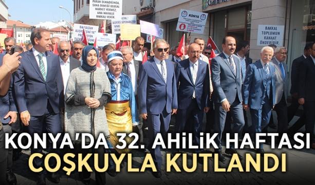 Konya'da 32. Ahilik Haftası coşkuyla kutlandı