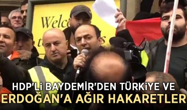 HDP'li Baydemir'den Türkiye ve Erdoğan'a ağır hakaretler
