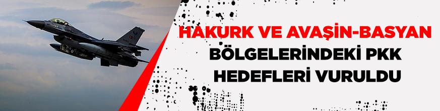'Hakurk ve Avaşin-Basyan bölgelerindeki PKK hedefleri vuruldu'